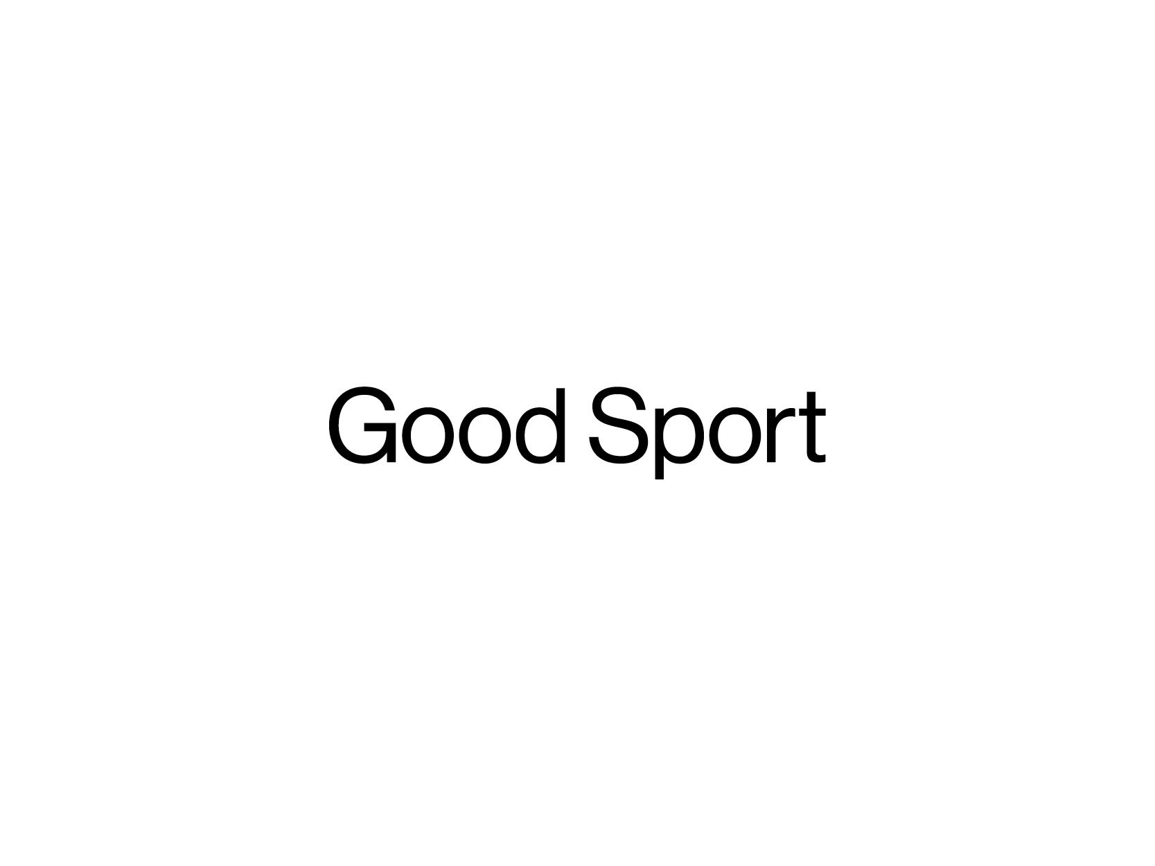 Good Sport